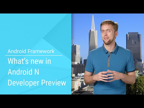 What's New in Android N