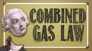 CH05-BEHAVIOUR OF GASES-PART07-Combined Gas Law