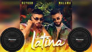 Reykon   Latina (feat. Maluma)🔊[BASS BOOSTED]🔊
