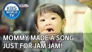 Mommy made a song just for Jam Jam! [The Return of Superman/2019.11.24]