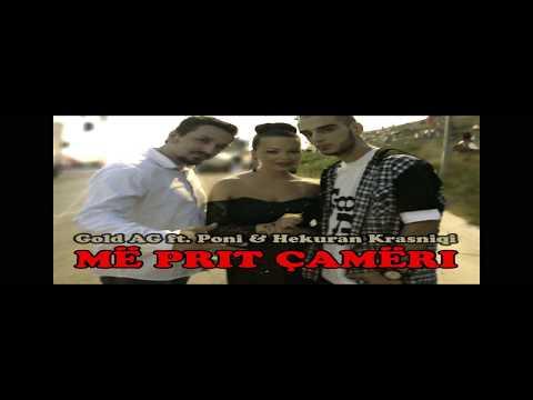 Gold AG ft Poni ft Hekuran Krasniqi - Cameri