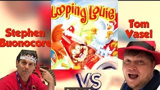 Looping Louie - Buonocore vs. Vasel
