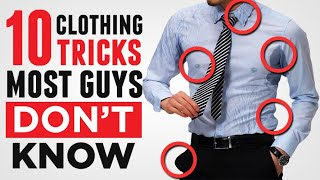 10 Clothing Tricks Most Guys Don't Know (Do YOU?) 2019 Men's Style Hacks