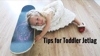How To Overcome Toddler Jetlag