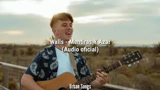 Walls - MENTIRAS Y AZAR (Audio Oficial)