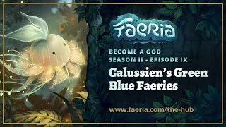 Faeria - Become A God - S02EP09 - Calussien