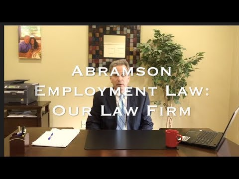 Abramson Employment Law: Our Law Firm