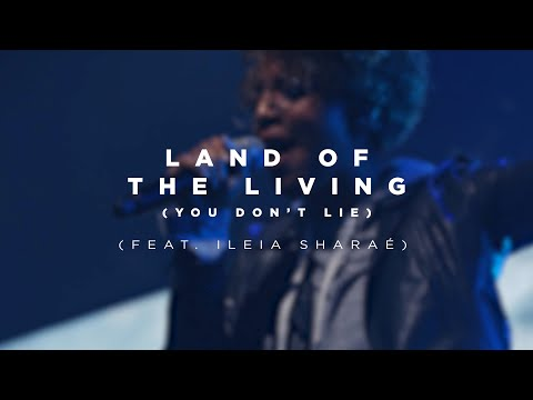Land Of The Living (You Don't Lie)