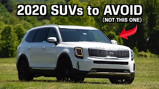 2020 SUVs to AVOID and Better Choices