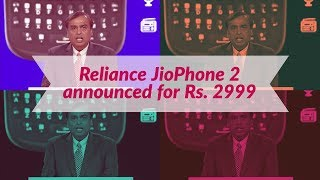 Everything you need to know about Reliance JioPhone 2