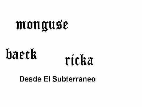 Desde El Subterraneo.-Monguse, Ricka ft Baeck
