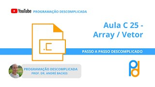 Download Youtube: [C] Aula 25 - Array / Vetores