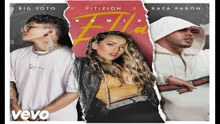 Pitizion Ft Big Soto ❌ Rafa Pabon   Ella Remix [Audio] 💜