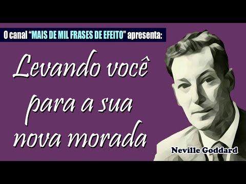 Neville Goddard Levando Você Para A Sua Nova Morada Canal Mais