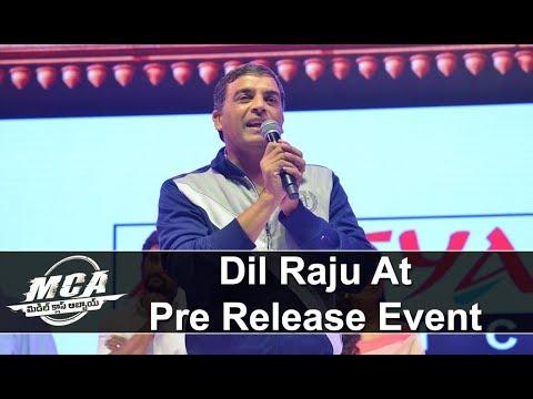 Dil Raju at MCA Pre Release Event 2