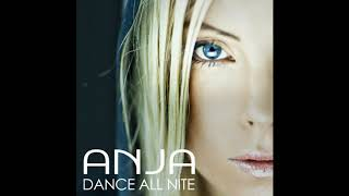 ANJA - Dance All Nite (from Just Dance 3) (Single + Music Video)