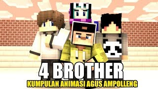 Download Video KUMPULAN ANIMASI SKETSA 4 BROTHER AGUS AMPOLLENG SEASON #1 | ANIMASI MINECRAFT INDONESIA MP3 3GP MP4