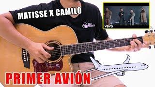 Cómo Tocar PRIMER AVIÓN De MATISSE, CAMILO En Guitarra (Tutorial + PDF GRATIS) ✈🛫