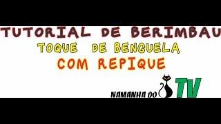 TUTORIAL TOQUE DE BENGUELA COM REPIQUE