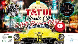 Tatuí Classic Car – Drive-in Live Edition