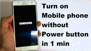 Turn on Mobile phone without Power button in 1 min, Easy way to power on Mobile without power button