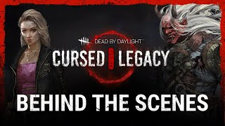 Dead by Daylight   Cursed Legacy   Behind the Scenes