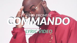 King Promise   Commando (Lyrics Video)