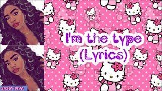 Summerella - I'm The Type (Lyrics)