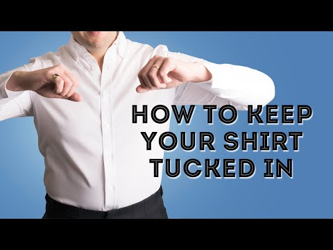 How To Keep Your Shirt Tucked In All Day - #1 Secret - What No One Is Telling You Mp3