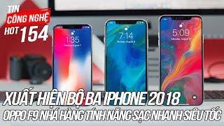 Xuất hiện video trên tay bộ ba iPhone 2018 sắp ra mắt   Tin Công Nghệ Hot Số 154