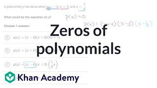 Zeros of polynomials: matching equation to zeros | Polynomial graphs | Algebra 2 | Khan Academy