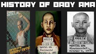"Marcial ""baby Ama"" Perez History"