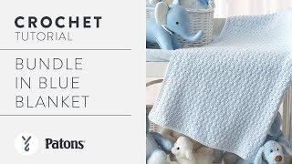 Crochet a Baby Blanket: Bundle Blue