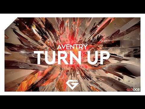 Aventry – Turn Up (Original Mix)