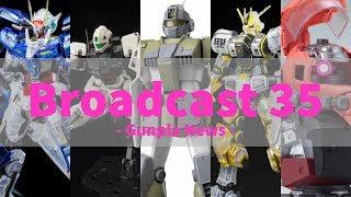 Broadcast 35 - Gunpla News: GM, Osaka Expo, HG Atlas, Zaku Bust, Top Builds, Update