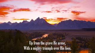 Christ Arose! (Low in the Grave He Lay)