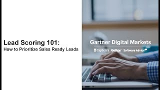 Lead Scoring 101:  How to Prioritize Sales-Ready Leads