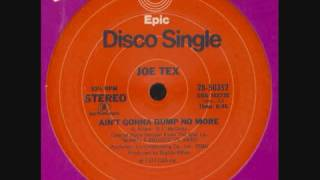 Disco Classic Joe Tex   Ain't Gonna Bump No More With No Big Fat Woman 12 Version 1976