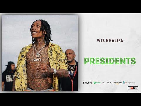"""Wiz Khalifa – """"Presidents"""""""