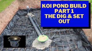 Koi Pond Build Part 1The Dig & Set Out