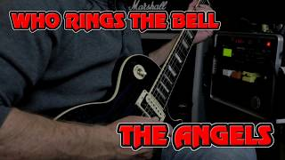 Who Rings The Bell - The Angels (Guitar Cover) by Mick Boland