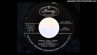 Margie Singleton & Faron Young - Honky Tonk Happy (Mercury 72312)