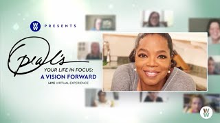 Join Oprah and special guests in a free, live experience and start living a stronger, healthier and more connected life right now. For the full experience–including digital workbook exercises and your virtual wellness bag–be sure to register at ww.com/oprah. You'll receive new workbook exercises and more every week!