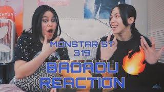 MONSTAR from ST.319 - BADADU REACTION 🔥 phản ứng 💃