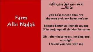 Fares Albi Nadak (Arabic & Romanized Form) & (English & Malay Translation)