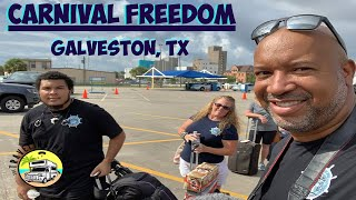 CARNIVAL FREEDOM | IT'S CRUISE DAY | PORT OF GALVESTON TEXAS