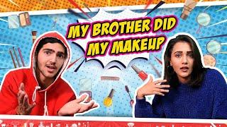 My brother did my makeup | RIYA MAVI