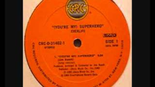 (You're My) Superhero - Everlife