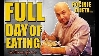 FULL DAY OF EATING! - Kako Antonio Furić počinje dijetu?