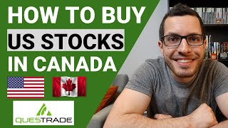 How to  Buy US Stocks in Canada | QUESTRADE Guide to Investing in America | Step by Step Tutorial
